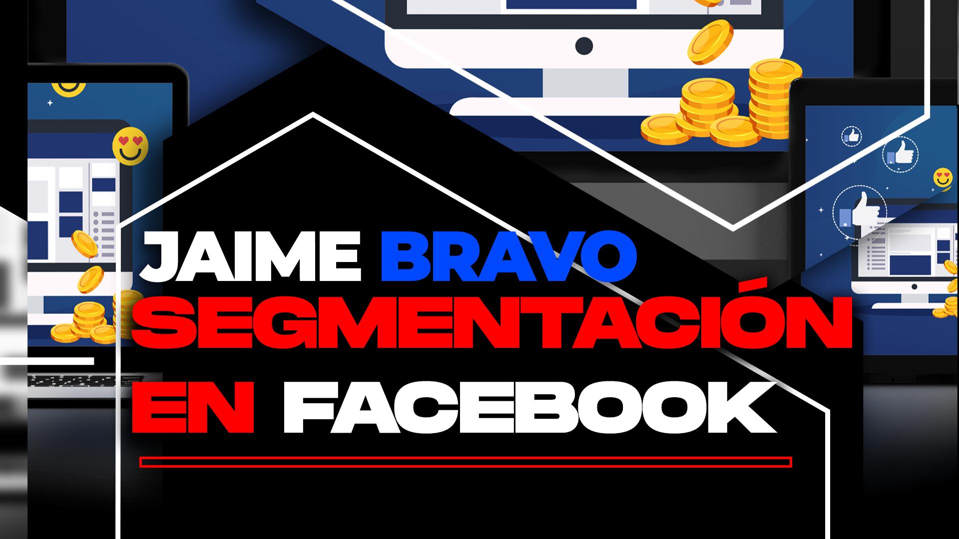 SEgmentacion en Facebook